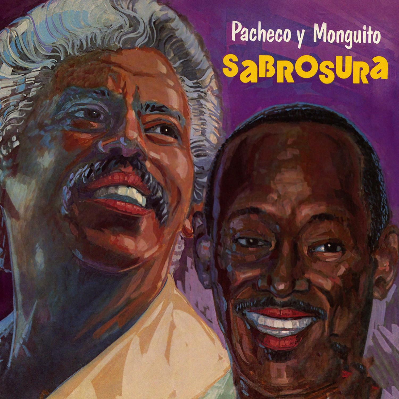"""Featured image for """"Johnny Pacheco & Monguito """"El Único"""" Santamaría – Sabrosura"""""""